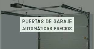 puertas de cocheras automaticas puertas de garaje autom磧ticas precios mavisa sistemas puertas