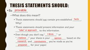 Thesis Sentences The Thesis Statement In A Research Essay Should Narrative Essay