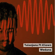 Adobe Ft Tulanjana Ft Iclown U2013 Wedana Decibel