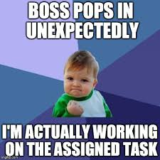 Bad Boss Meme - got my first big kid job and after four months of bad timing
