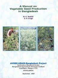 manual on vegetable seed production in bangladesh flowers