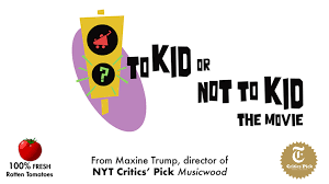 to kid or not to kid the movie stretch goal by helpman