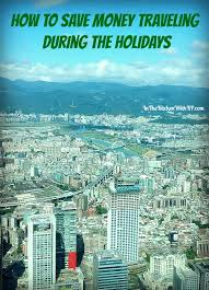 how to save money traveling during the holidays
