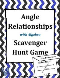 angle relationships with algebra scavenger hunt game by math with