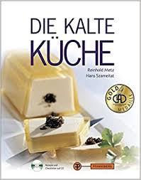 kalte k che die kalte küche mit cd 9783805704878 books