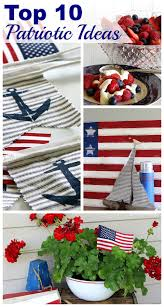 4th of july home decor top 10 patriotic projects recipes and decor house of hawthornes