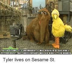Tyler Durden Meme - after sesame st s 3rd murder it was revealed by big bird s