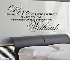 bedroom wall quotes love isn t finding wall art sticker quote 4 sizes bedroom wall