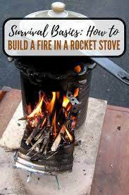 survival basics how to build a fire in a rocket stove shtf