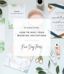 mailing wedding invitations how to mail wedding invitations day press