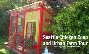 Urban Farm And Garden - seattle chicken coop and urban farm tour 2014 one hundred