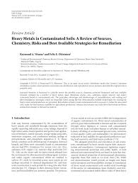heavy metals in contaminated soils a review of sources chemistry