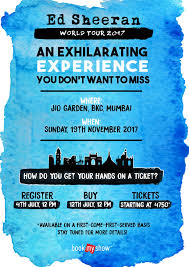 ed sheeran tour 2017 registration for ed sheeran s india show tickets are now open