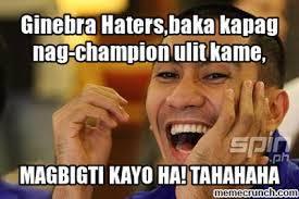 Haters Memes - haters baka kapag nag chion ulit kame