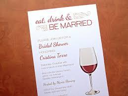 wine themed bridal shower bridal shower invitations eat drink be married wedding shower