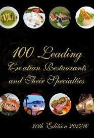 petites cuisines am ag s 100 leading croatian restaurantes and their specialities guide for
