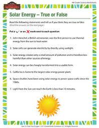 solar energy u2013 true or false u2013 printable 4th grade science worksheet