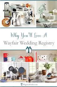 wayfair wedding registry why you ll your wayfair wedding registry wedding planning