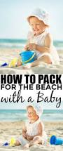 best 25 summer baby ideas on pinterest summer baby photos baby how to pack for the beach with a baby