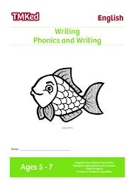 phonics and writing 5 7 years tmk education