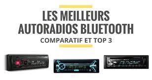 Top 3 Meilleur Lecteur En 2018 Avis Comparatif Les Meilleurs Autoradios Bluetooth Comparatif 2018 Le Juste Choix