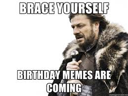 Birthday Bitch Meme - its my birthday bitches sharenator