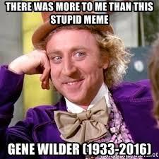 Meme Gene - ask yourself why willy wonka meme generator