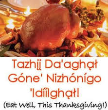Happy Thanksgiving And Happy Holidays Happy Holidays Everyone Navajo Now Learning And Perpetuating