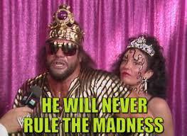 Macho Man Randy Savage Meme - when i see someone else posting wrestling gifs that aren t macho man