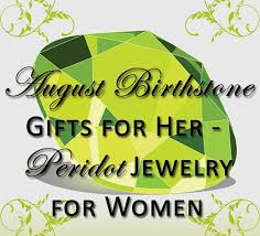birthstone gift august birthstone gifts for peridot gift ideas day