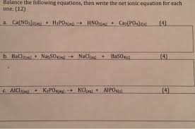 balance the following equations then write the ne chegg com