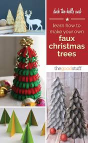 deck the halls and learn how to make your own faux christmas trees