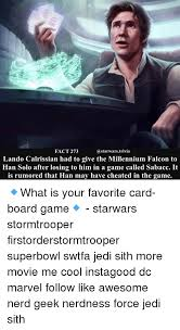 Lando Calrissian Meme - fact 273 lando calrissian had to give the millennium falcon to han