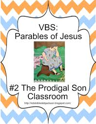 parables of jesus vbs day 2 the prodigal son decorations lesson