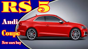 2018 audi rs5 2018 audi rs5 coupe 2018 audi rs5 review 2018