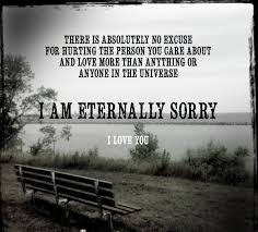 i u0027m sorry for the times i hurt you for the times i lied to you