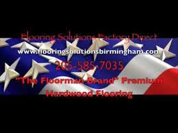 factory direct hardwood floors hardwood floors flooring solutions factory direct birmingham