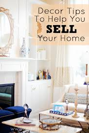 decorating tips to sell your home how i sold my house in 3 days