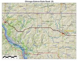 Galena Illinois Map by Galena Chicago State Road Historic American Roads Paths