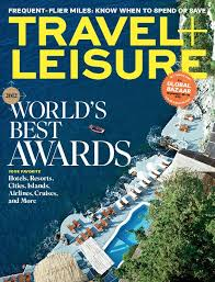 travel and leisure magazine images 25 best travel and leisure covers images jpg