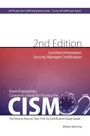 cism certified information security manager certification exam