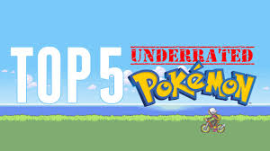 top 5 underrated pokemon page 6