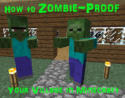 How To Look Like A Zombie For Halloween How To Zombie Proof Your Village In Minecraft Levelskip