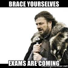 Meme Generator Brace Yourself - brace yourselves exams are coming winter is coming meme generator
