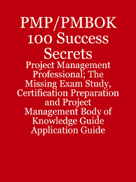 pmp pmbok 100 success secrets project management professional the