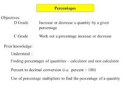 percentages objectives d gradeincrease or decrease a quantity by