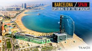exploring 10 of the top beaches in barcelona spain travoh