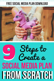 9 steps to create a successsful social media plan from scratch