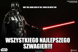 The Darkness Meme - meme creator wszystkiego najlepszego szwagier may the dark