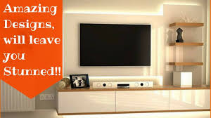 Interior Design For Tv Unit Amazing Ways To Design Your Tv Unit Plan N Design Youtube
